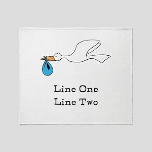 Stork New Baby Custom Two Line Design Throw Blanke
