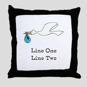 Stork New Baby Custom Two Line Design Throw Pillow