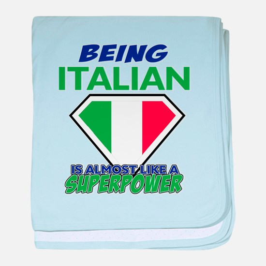 Being Italian is like a superpower baby blanket