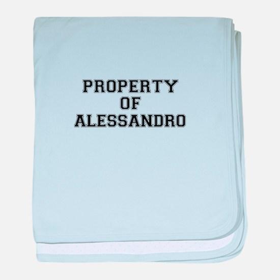 Property of ALESSANDRO baby blanket