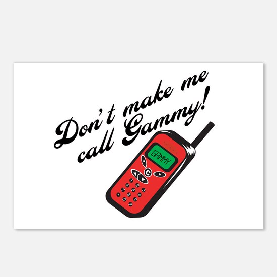 Don't Make Me Call Gammy! Postcards (Package of 8)