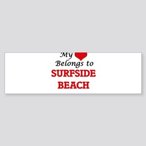 My Heart Belongs to Surfside Beach Bumper Sticker