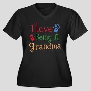 I Love Being A Grandma Plus Size T-Shirt