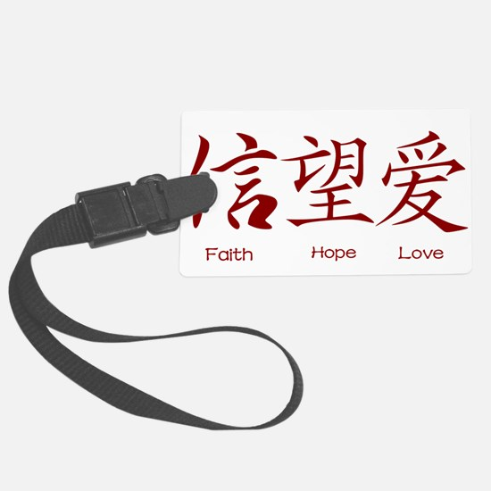 Faith Hope Love in Chinese Luggage Tag