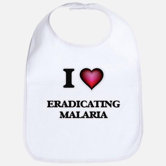 I love Eradicating Malaria Bib