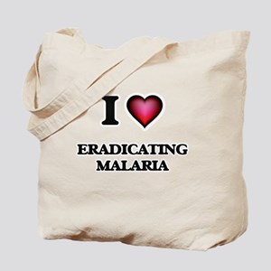 I love Eradicating Malaria Tote Bag