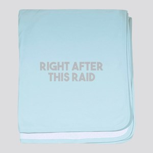 After This Raid baby blanket