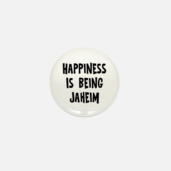 Happiness is being Jaheim Mini Button