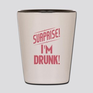Surprise I'm Drunk Funny Partying Shot Glass