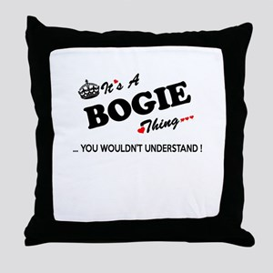 BOGIE thing, you wouldn't understand Throw Pillow