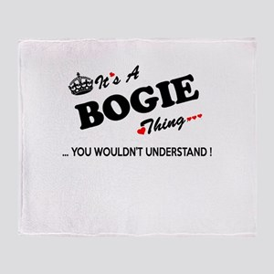 BOGIE thing, you wouldn't understand Throw Blanket