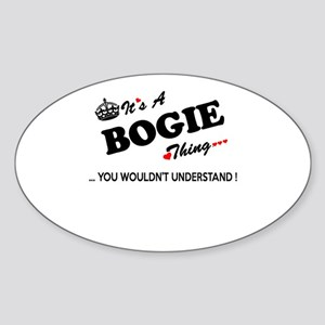 BOGIE thing, you wouldn't understand Sticker