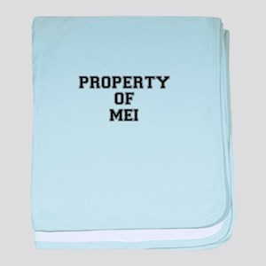 Property of MEI baby blanket