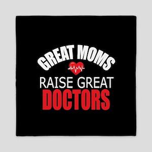 Moms Raise Doctors Queen Duvet
