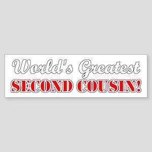 World's Greatest Second Cousin Bumper Sticker