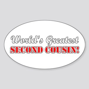 World's Greatest Second Cousin Oval Sticker