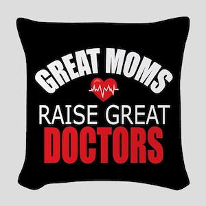 Moms Raise Doctors Woven Throw Pillow