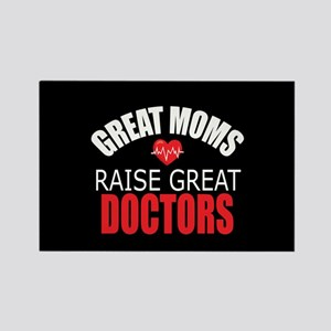 Moms Raise Doctors Rectangle Magnet