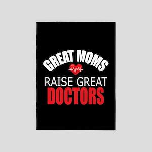 Moms Raise Doctors 5'x7'Area Rug