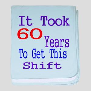 It Took 60 Years Birthday Designs baby blanket
