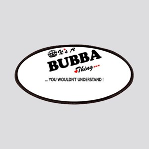 BUBBA thing, you wouldn't understand Patch