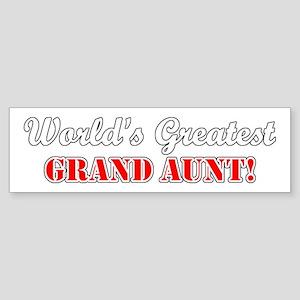 World's Greatest Grand Aunt Bumper Sticker