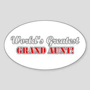 World's Greatest Grand Aunt Oval Sticker