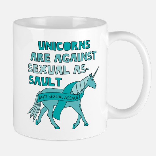 Unicorns Are Against Sexual Assault Mugs