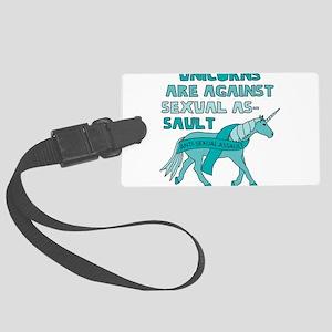 Unicorns Are Against Sexual Assa Large Luggage Tag
