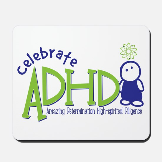 Celebrate ADHD Mousepad