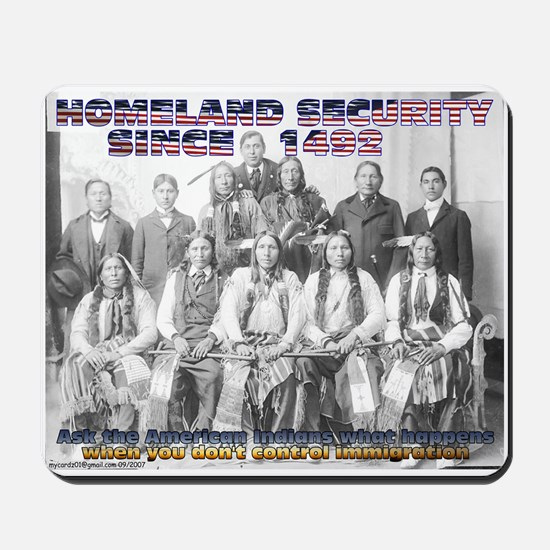 Homeland Security Since 1492 Mousepad