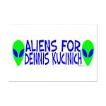 Aliens For Dennis Kucinich Mini Poster Print