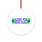 Aliens For Dennis Kucinich Ornament (Round)