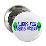 Aliens For Dennis Kucinich 2.25