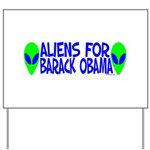 Aliens For Barack Obama Yard Sign