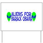 Aliens For Barack Obama Yard Sign
