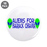 "Aliens For Barack Obama 3.5"" Button (10 pack)"