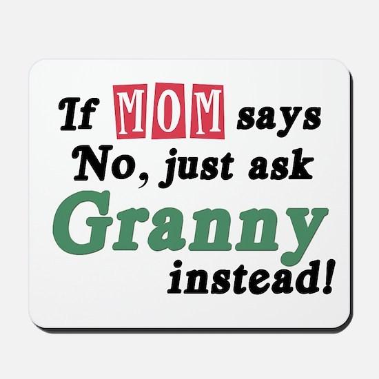 Just Ask Granny! Mousepad