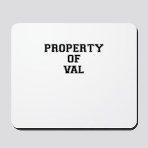 Property of VAL Mousepad
