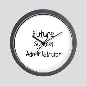 Future System Administrator Wall Clock