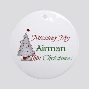 Missing My Airman This Christmas Ornament (Round)