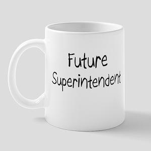 Future Superintendent Mug
