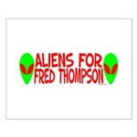 Aliens For Fred Thompson Small Poster