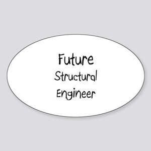Future Structural Engineer Oval Sticker