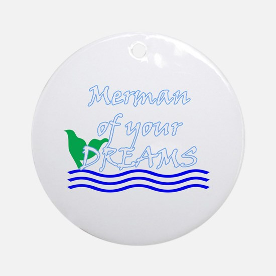 Merman Of Your Dreams (White) Round Ornament
