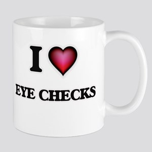 I love EYE CHECKS Mugs