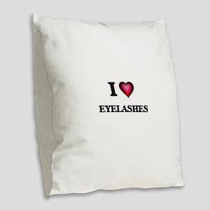 I love EYELASHES Burlap Throw Pillow