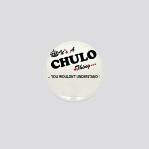 CHULO thing, you wouldn't understand Mini Button