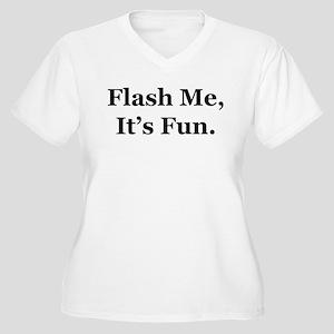 Flash Me, It's Fun. Women's Plus Size V-Neck T-Shi
