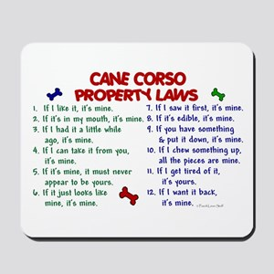 Cane Corso Property Laws 2 Mousepad